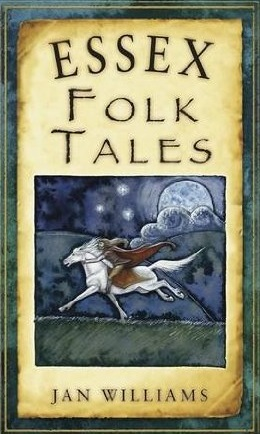Essex Folk Tales - a book by Jan Williams